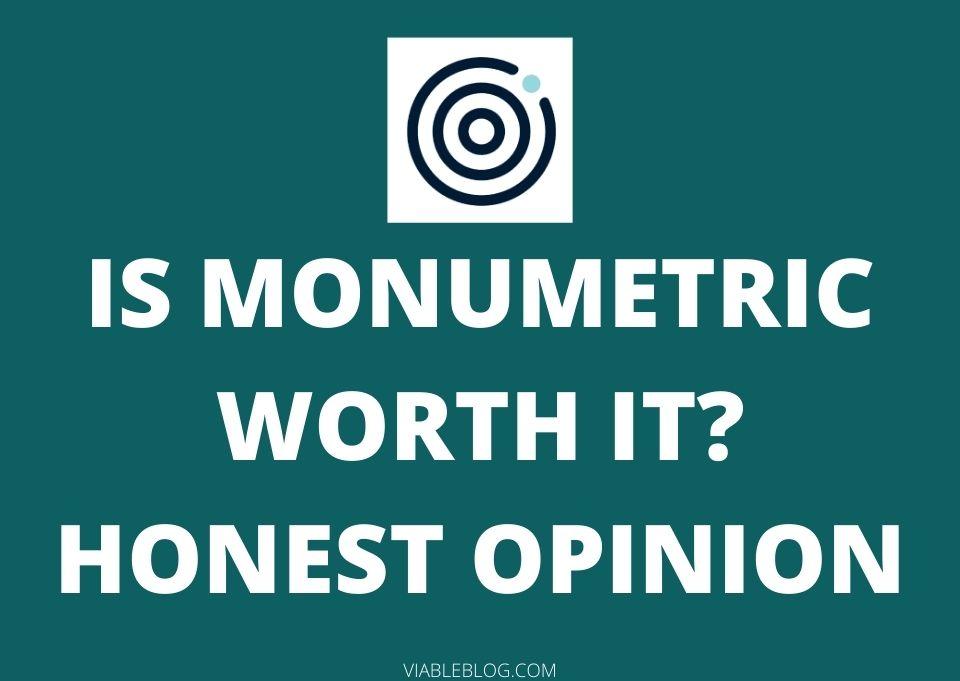 Is Monumetric Worth It
